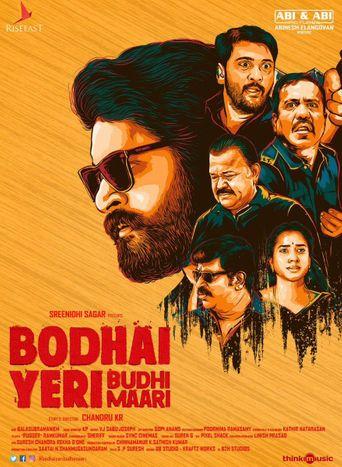 Bodhai Yeri Budhi Maari Poster