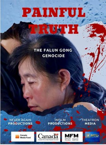 Painful Truth: The Falun Gong Genocide Poster