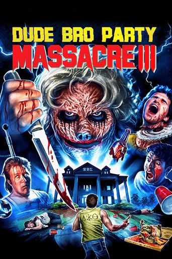 Watch Dude Bro Party Massacre III