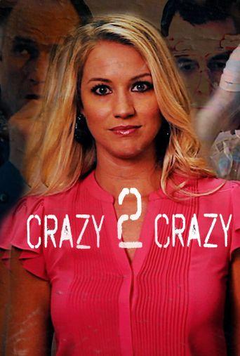 Crazy 2 Crazy Poster