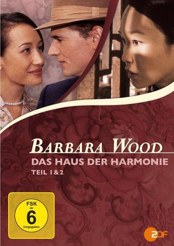 Barbara Wood - Das Haus der Harmonie Poster