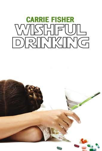 Carrie Fisher: Wishful Drinking Poster