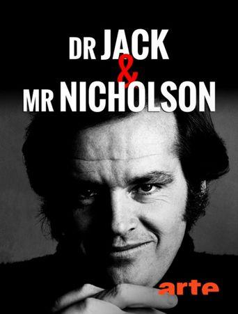 Dr. Jack & Mr. Nicholson Poster