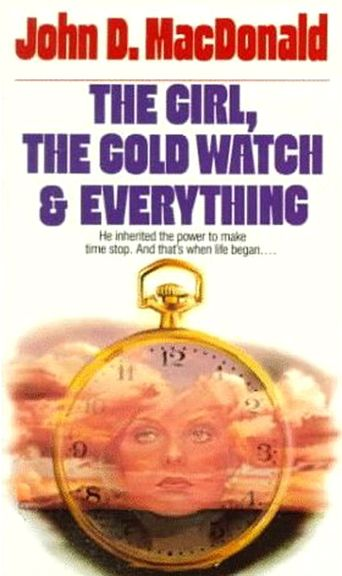 The Girl, the Gold Watch & Everything Poster