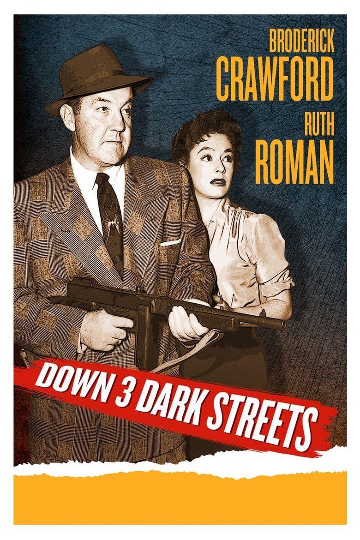 Down Three Dark Streets Poster