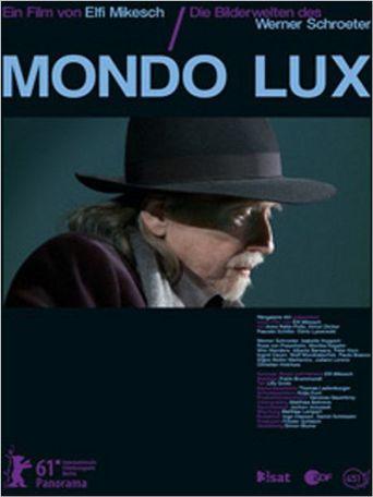 Mondo Lux - Die Bilderwelten des Werner Schroeter Poster