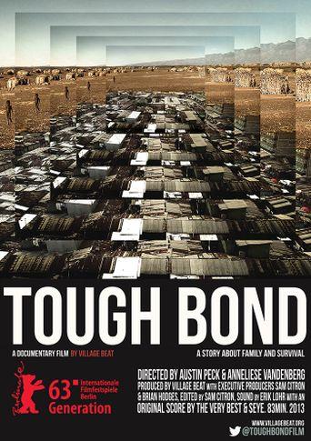 Tough Bond Poster