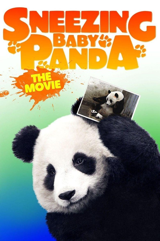 Sneezing Baby Panda - The Movie Poster