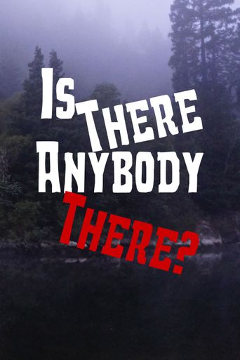 Is There Anybody There? Poster
