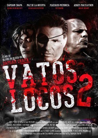 Vatos Locos 2 Poster