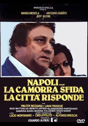 Napoli... la camorra sfida, la città risponde Poster