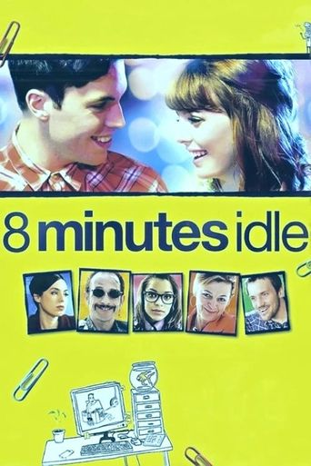 8 Minutes Idle Poster