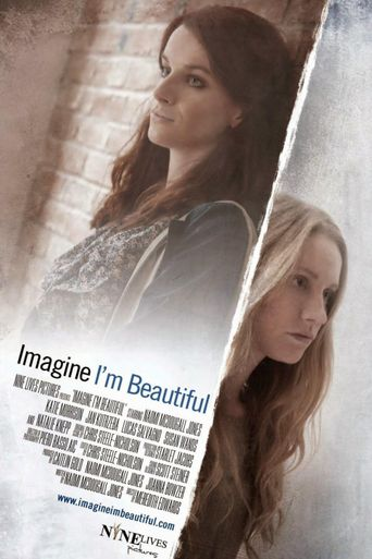 Imagine I'm Beautiful Poster