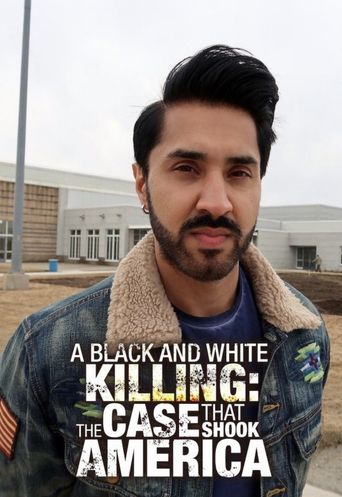 A Black and White Killing: The Case that Shook America Poster