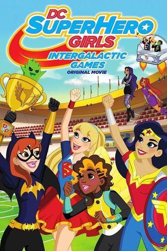 DC Super Hero Girls: Intergalactic Games Poster