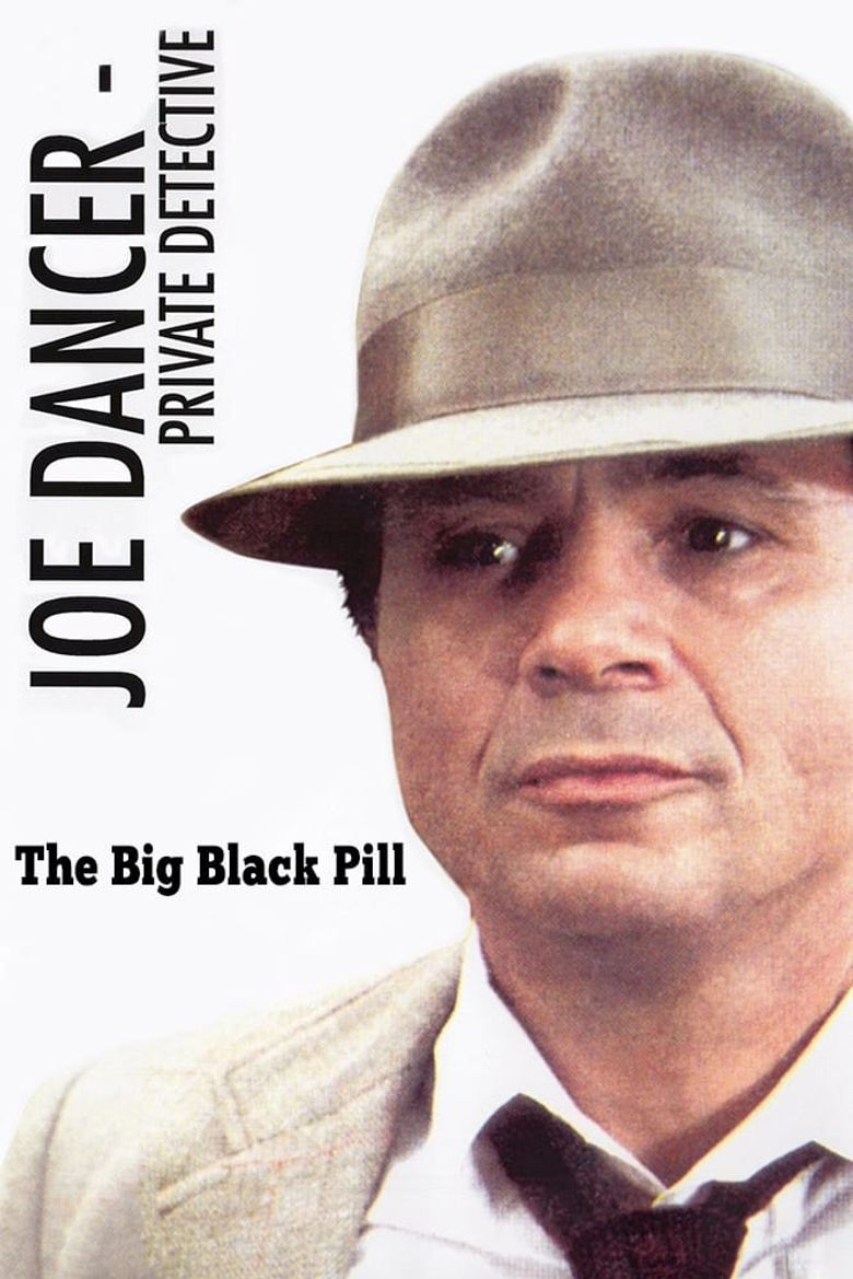 Joe Dancer I: The Big Black Pill Poster