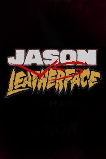 Jason Vs. Leatherface Poster
