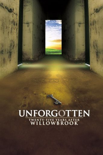 Unforgotten: Twenty-Five Years After Willowbrook Poster