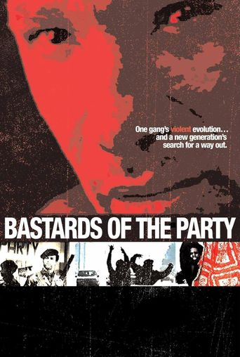 Bastards of the Party Poster
