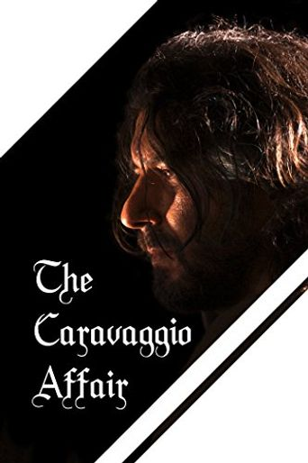 Caravaggio: Man & Mystery Poster