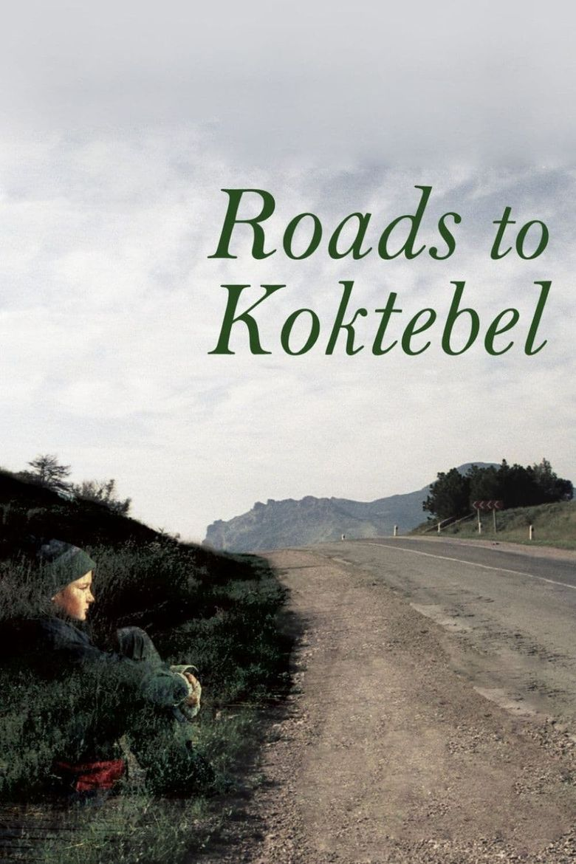 Roads to Koktebel Poster