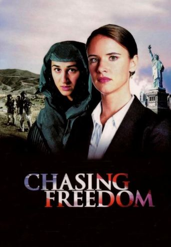 Chasing Freedom Poster