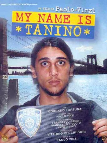 My Name is Tanino Poster