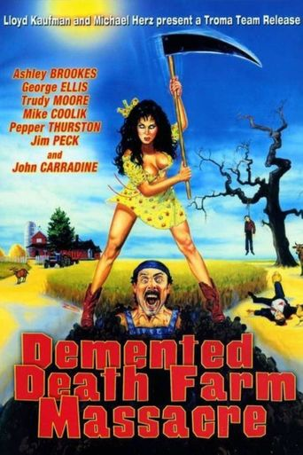 Demented Death Farm Massacre Poster