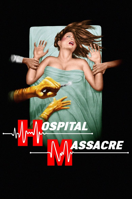 Hospital Massacre Poster