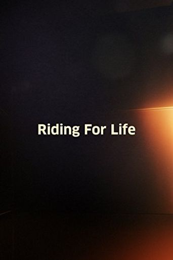 Riding for Life Poster