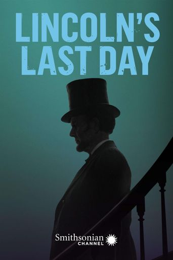 Lincoln's Last Day Poster