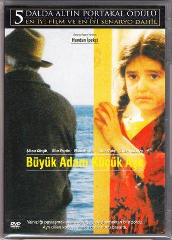 Büyük Adam Küçük Aşk Poster
