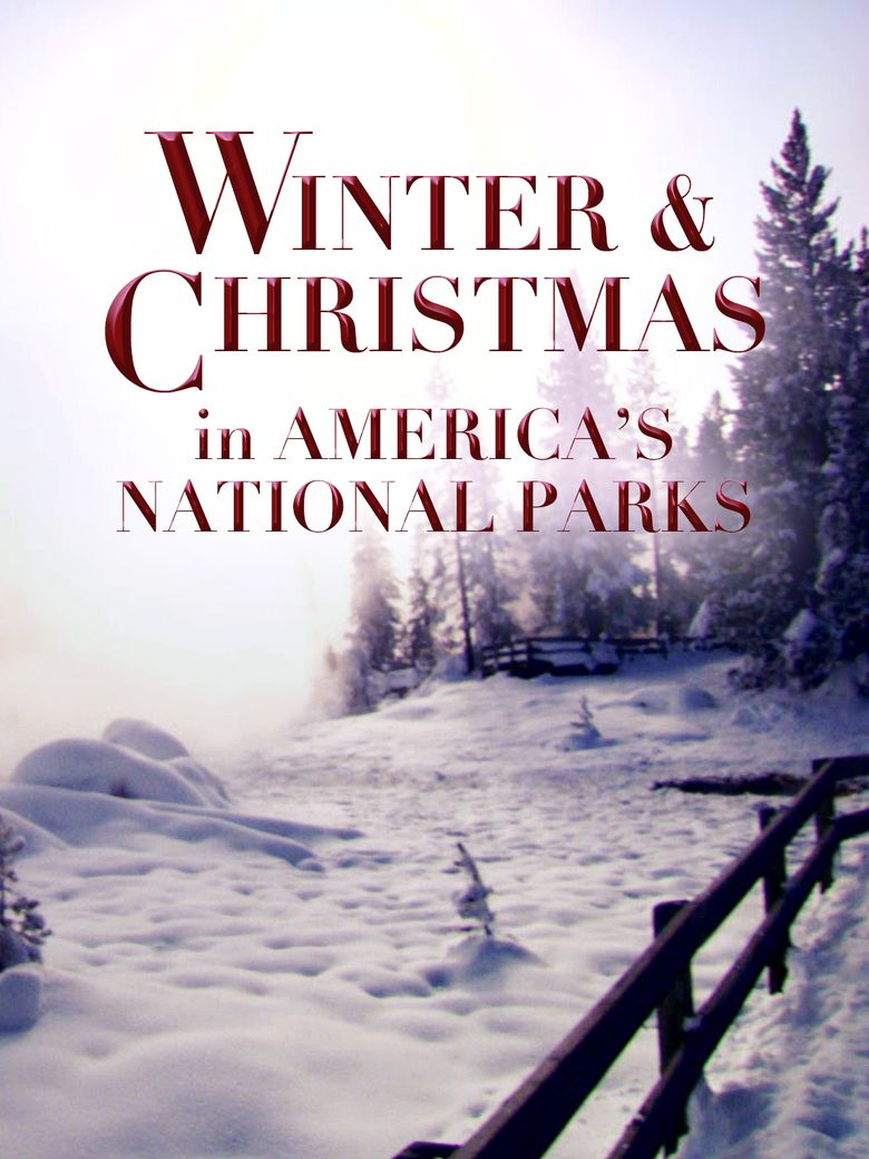 Winter and Christmas in America's National Parks Poster