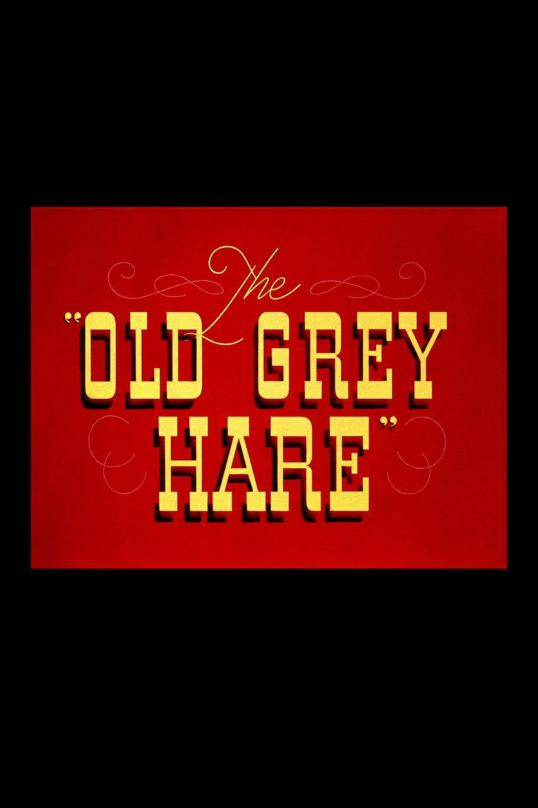 The Old Grey Hare Poster