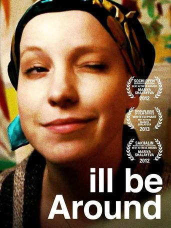 I'll Be Around Poster