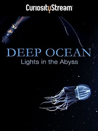 Deep Ocean: Lights in the Abyss Poster