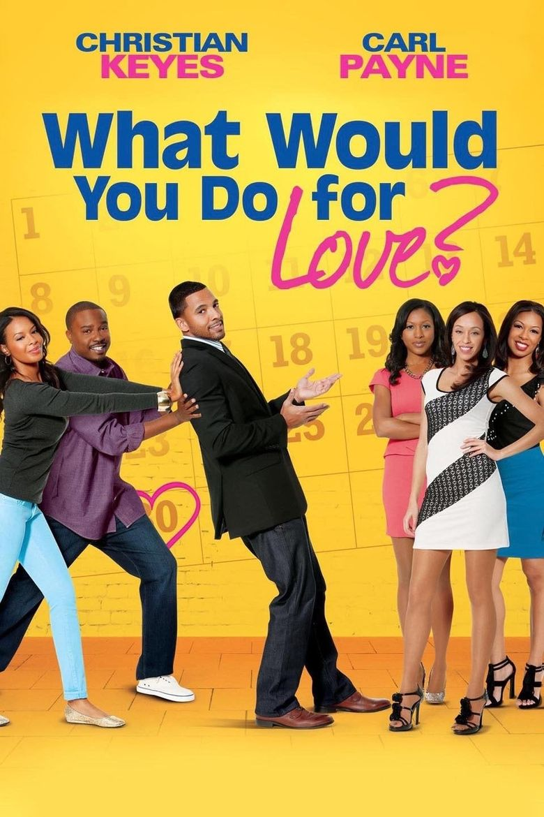 What Would You Do for Love Poster