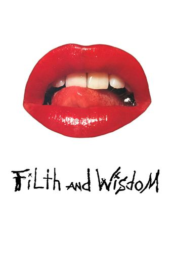 Watch Filth and Wisdom