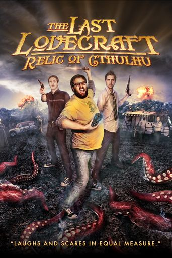 Watch The Last Lovecraft: Relic of Cthulhu