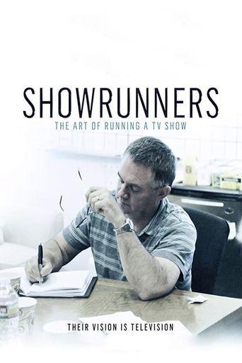 Watch Showrunners: The Art of Running a TV Show