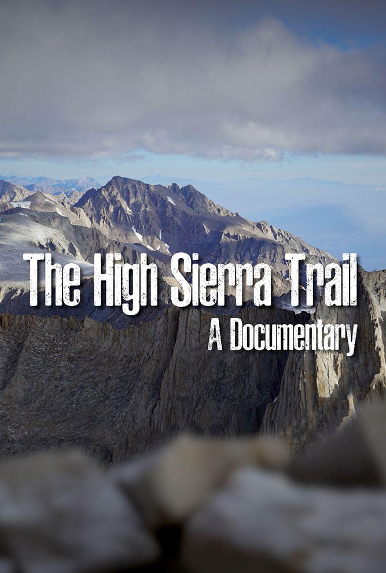 The High Sierra Trail Poster