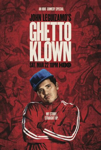 Watch John Leguizamo: Ghetto Klown