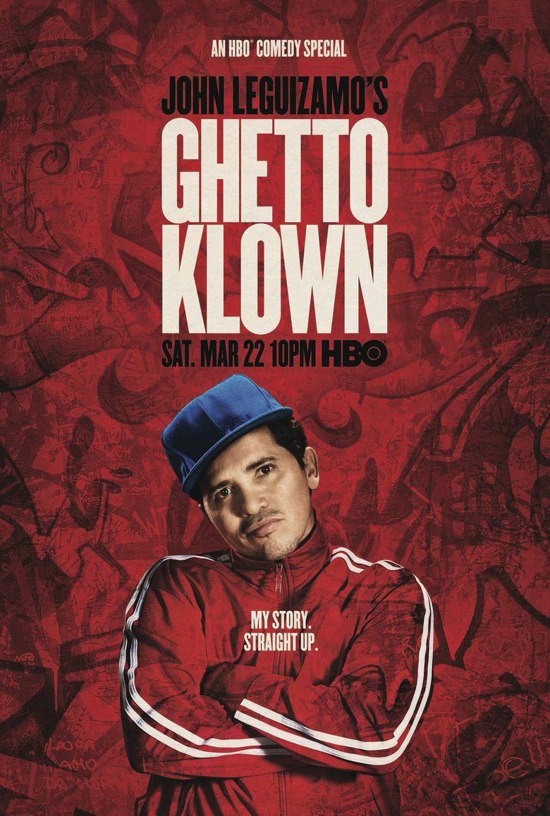 John Leguizamo: Ghetto Klown Poster