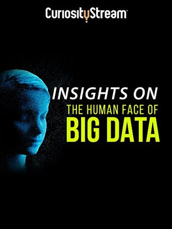 Insights On The Human Face Of Big Data Poster