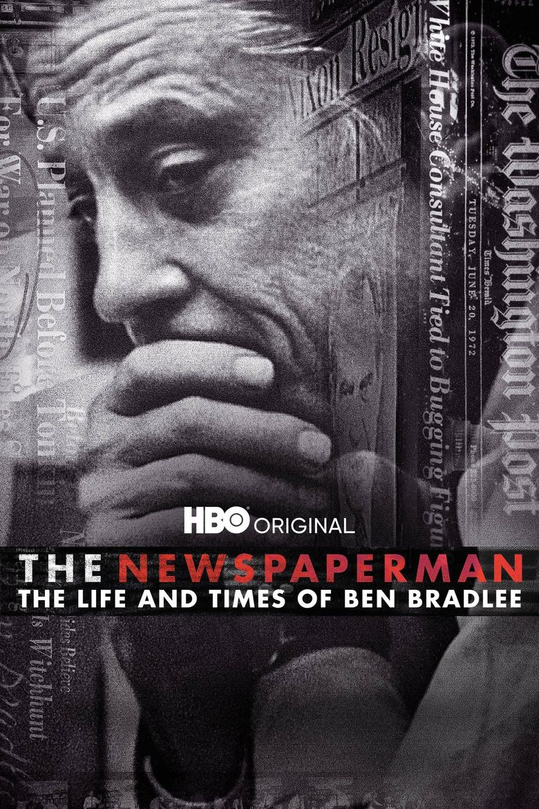 The Newspaperman: The Life and Times of Ben Bradlee Poster