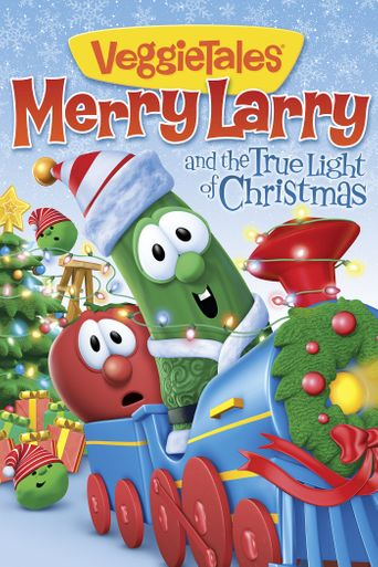 VeggieTales: Merry Larry and the True Light of Christmas Poster