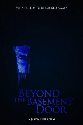 Beyond the Basement Door Poster