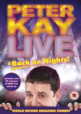 Peter Kay: Live & Back on Nights Poster