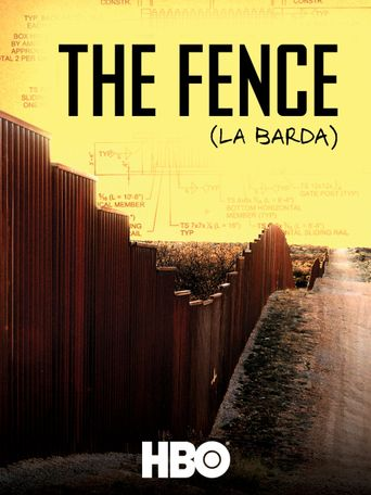 The Fence (La Barda) Poster