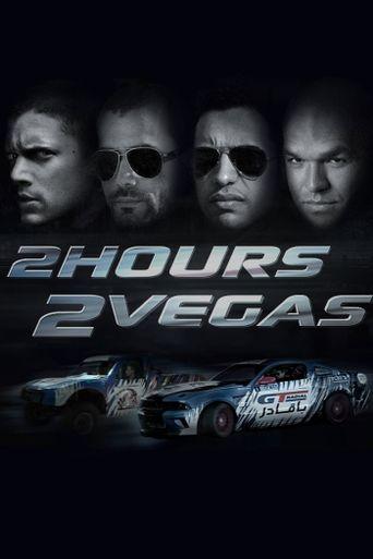 2 Hours 2 Vegas Poster